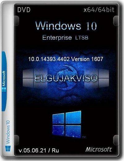 Сборка Windows 10 Enterprise LTSB (x64) Elgujakviso Edition (v.05.06.21)