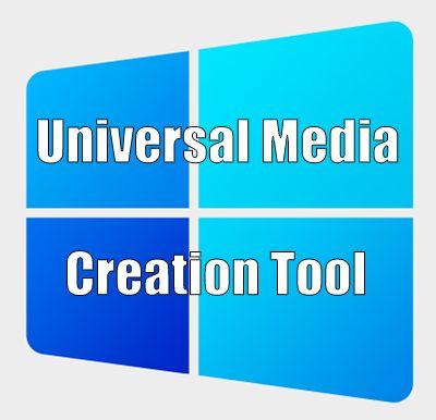Universal Media Creation Tool 09.10.2021